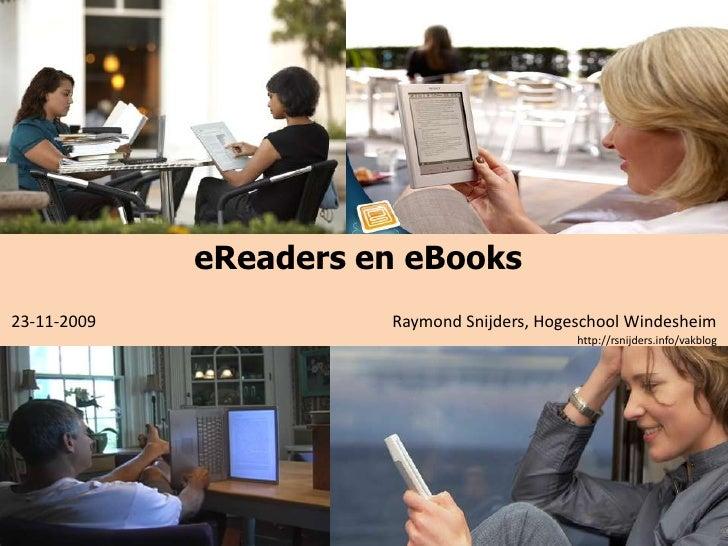 eReaders en eBooks<br /> 23-11-2009                                                                       Raymond Snijders...