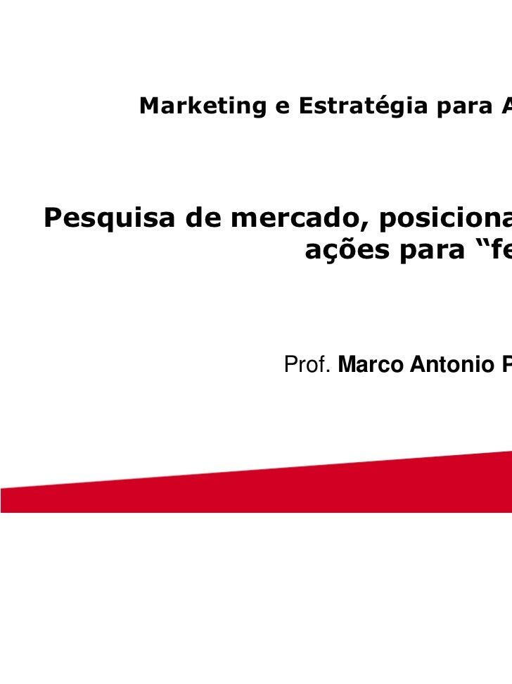 """Marketing e Estratégia para AdvogadosPesquisa de mercado, posicionamento e                ações para """"feedback""""           ..."""