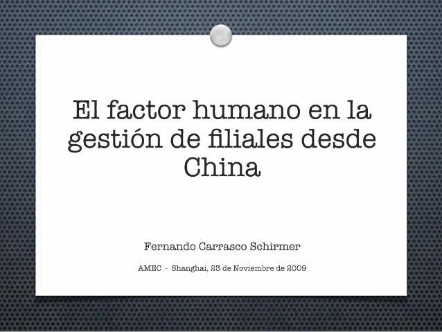 El factor humano en la gestión de filiales desde China