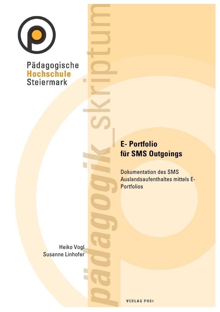 E- Portfolio                    für SMS Outgoings                     Dokumentation des SMS                    Auslandsauf...