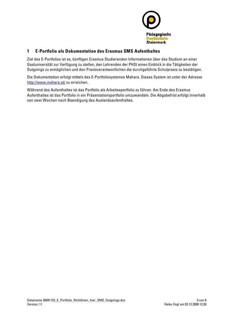 1    E-Portfolio als Dokumentation des Erasmus SMS Aufenthaltes Ziel des E-Portfolios ist es, künftigen Erasmus Studierend...