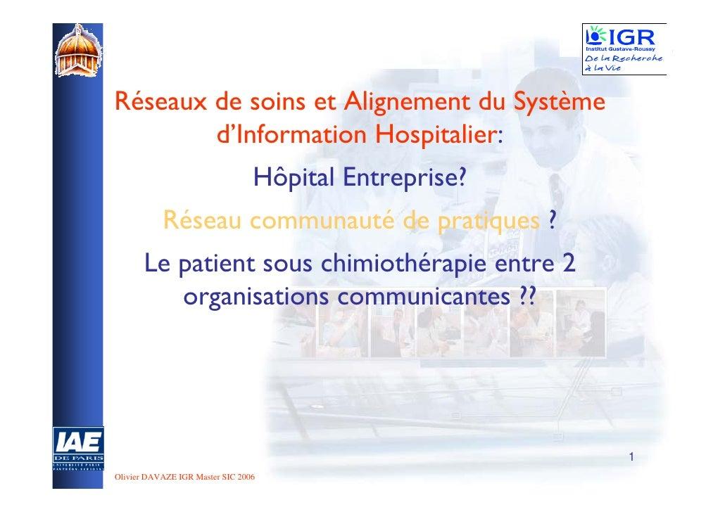 1              Réseaux de soins et Alignement du Système                    d'Information Hospitalier:                    ...
