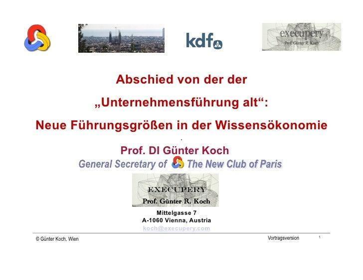 """Abschied von der der                       """"Unternehmensführung alt"""": Neue Führungsgrößen in der Wissensökonomie          ..."""