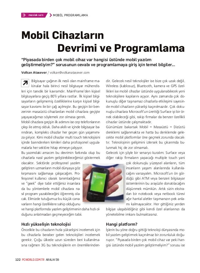 """meslek sırrı MOBİL PROGRAMLAMAPCWORLD.COM.TR ARALIK '09122""""Piyasada birden çok mobil cihaz var hangisi üstünde mobil yazıl..."""