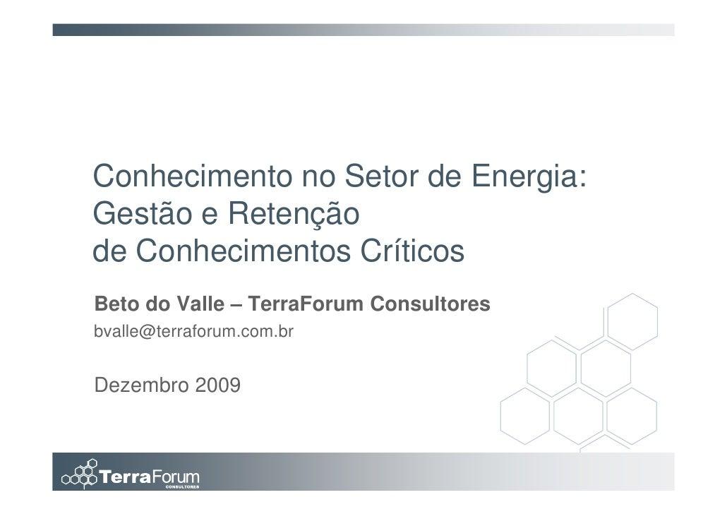 KM Energia - Gestão e Retenção do Conhecimento - Beto do Valle [2009]