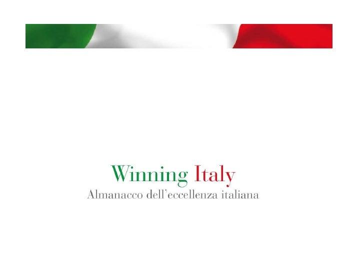 INDEX - INTRODUCTION written by Franco Frattini  - ARCOBALENO ITALIA  - LA VITA BUONA  - A NEW BEGINNING  - ITALIAN DISTRI...