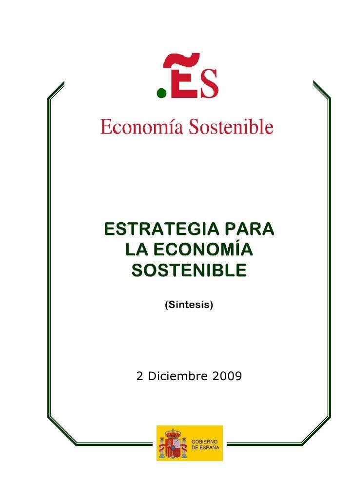 ESTRATEGIA PARA   LA ECONOMÍA    SOSTENIBLE       (Síntesis)       2 Diciembre 2009