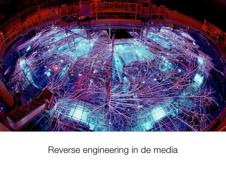 Reverse engineering in de media