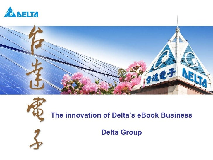 The innovation of Delta's eBook Business Delta Group
