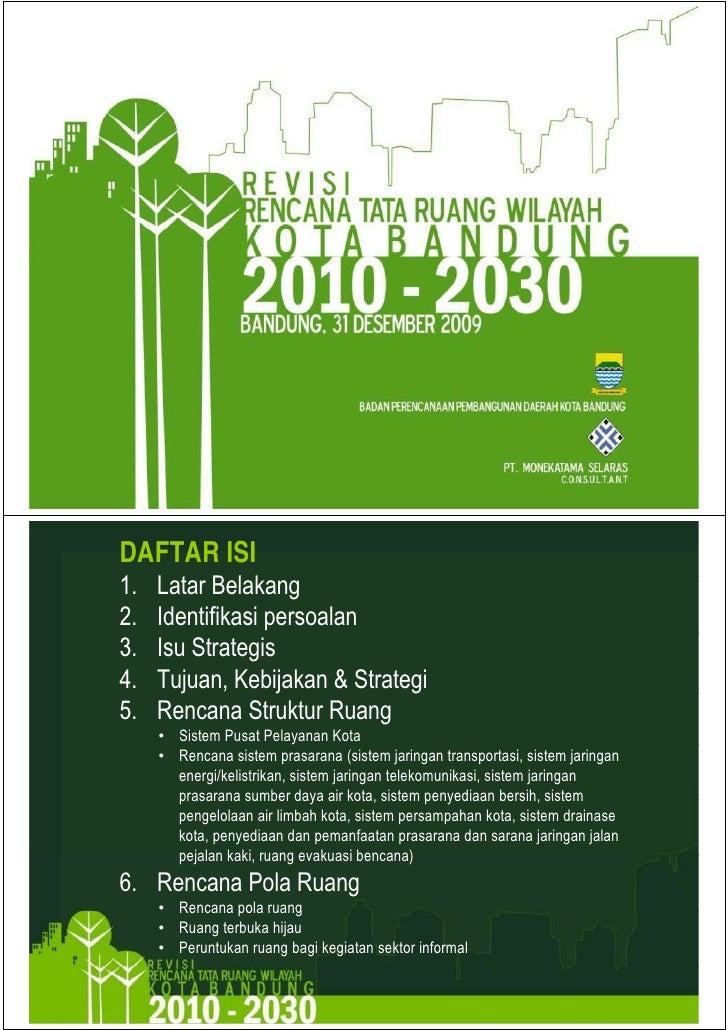 DAFTAR ISI1.1    Latar Belakang     L t B l k2.   Identifikasi persoalan3.   Isu Strategis4.   Tujuan, Kebijakan & Strateg...
