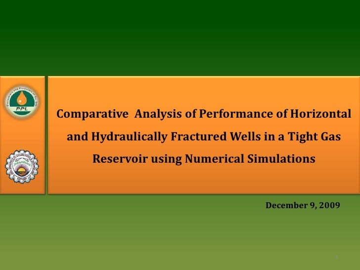 Comparative  Analysis of Performance of Horizontal and Hydraulically Fractured Wells in a Tight Gas Reservoir using Numeri...