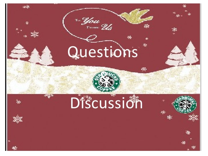 Starbucks Case Study essays and research papers