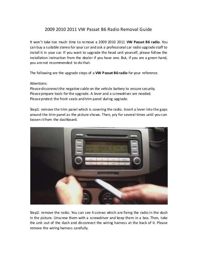 2009 2010 2011 vw passat b6 radio removal guide Volkswagen Tiguan 2016 Volkswagen Passat