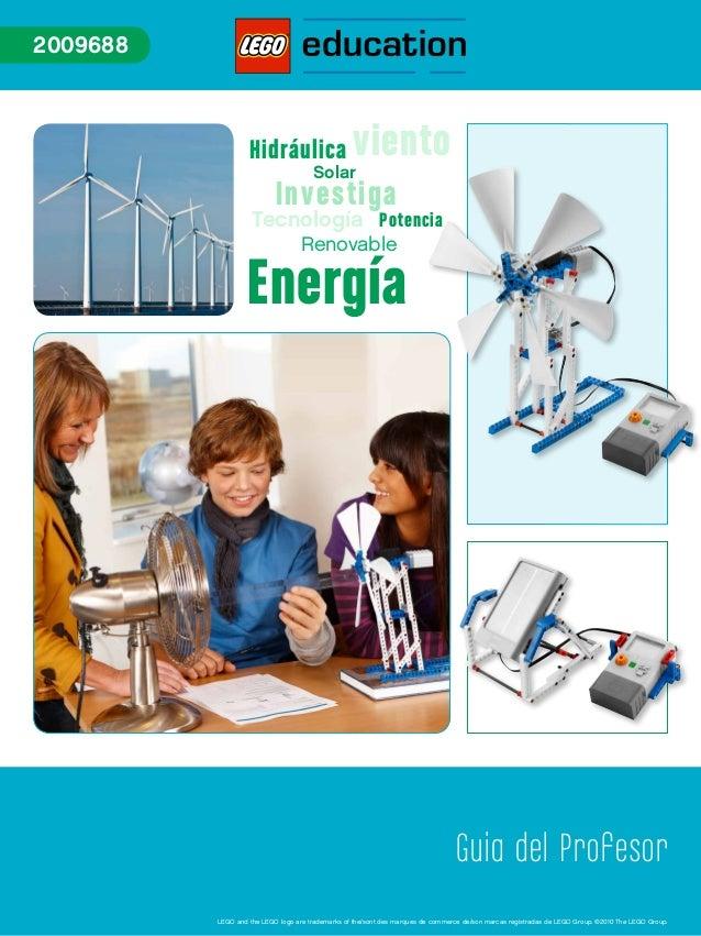 Hidráulica Energía viento PotenciaTecnología Renovable Investiga Solar 2009688 Guia del Profesor LEGO and the LEGO logo ar...