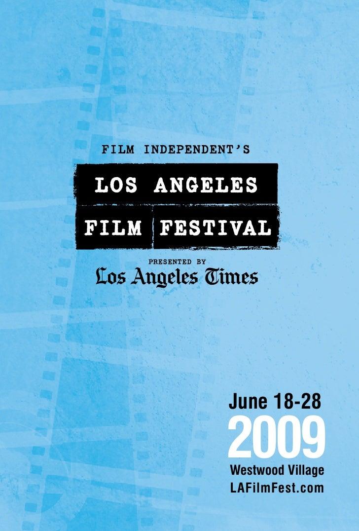 June 18-28  2009 Westwood Village LAFilmFest.com