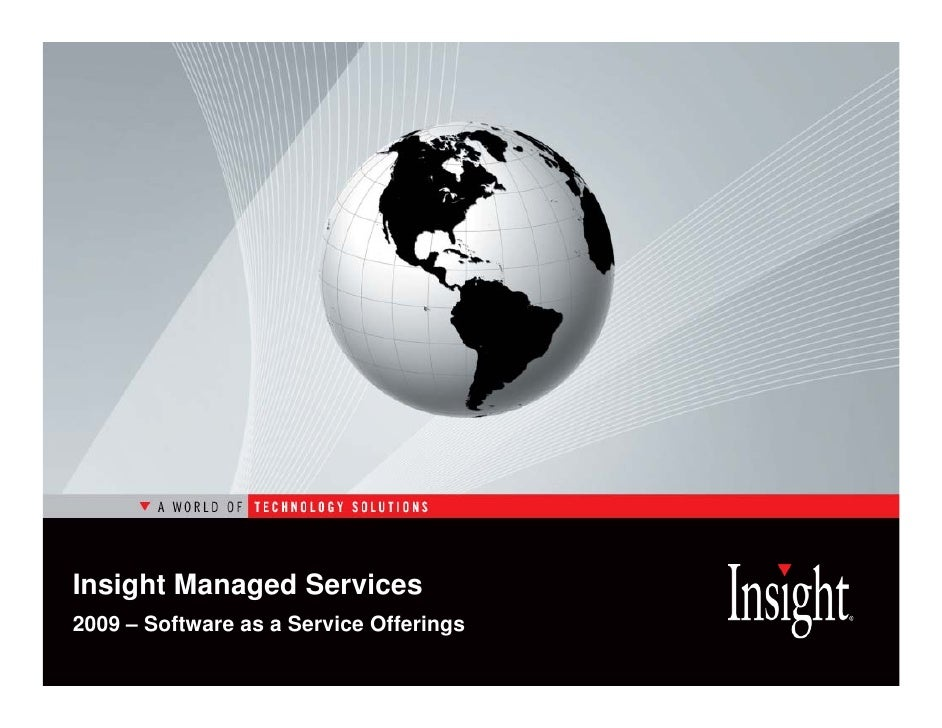Insight Managed Services 2009 – Software as a Service Offerings
