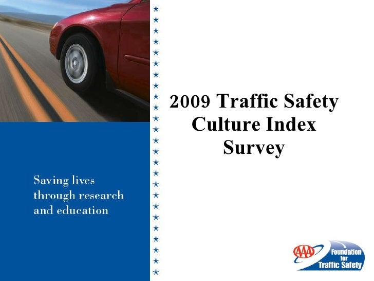 2009 Traffic Safety Culture Index Survey