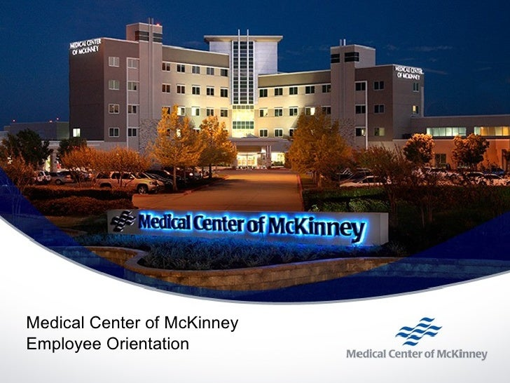 Medical Center of McKinney Employee Orientation