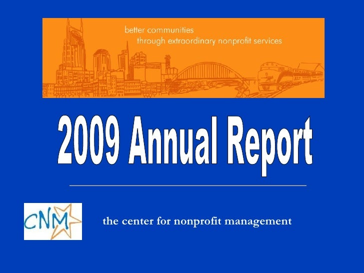 the center for nonprofit management 2009 Annual Report