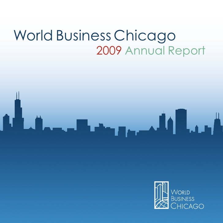 World Business Chicago            2009 Annual Report