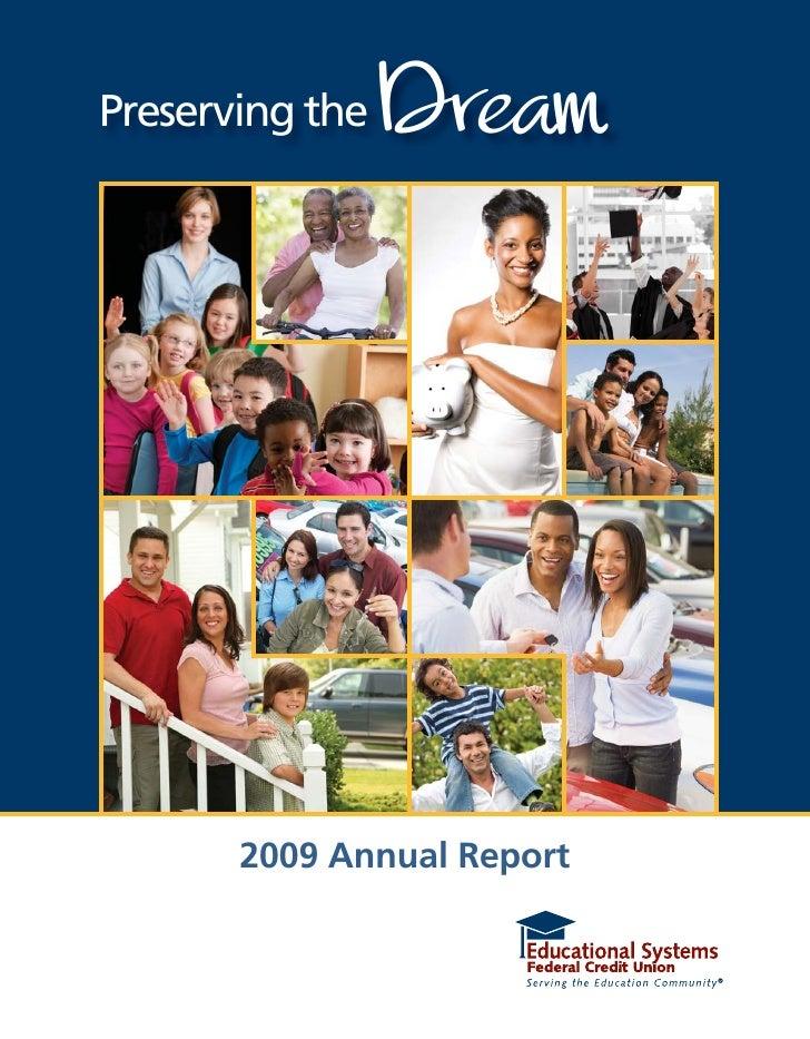 Preserving the   Dream       2009 Annual Report