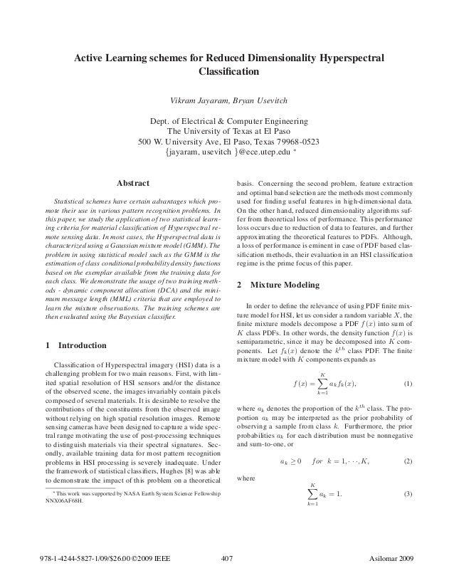 Active Learning schemes for Reduced Dimensionality Hyperspectral Classification Vikram Jayaram, Bryan Usevitch Dept. of Ele...