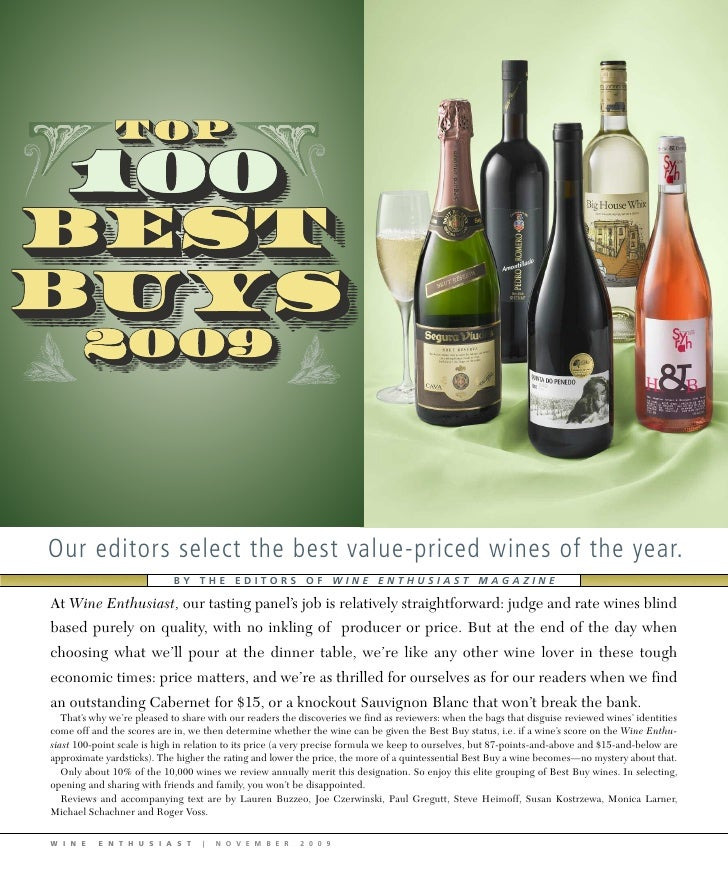 Our editors select the best value-priced wines of the year.                             BY THE EDITORS OF WINE ENTHUSIAST ...