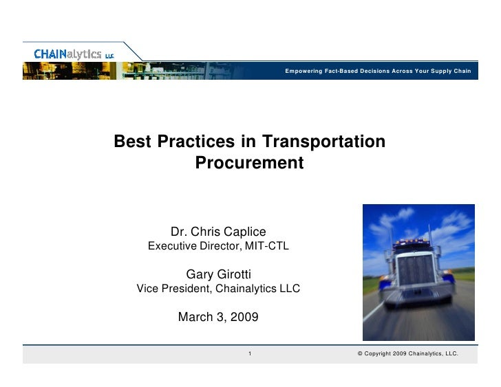 Empowering Fact-Based Decisions Across Your Supply ChainBest Practices in Transportation         Procurement        Dr. Ch...