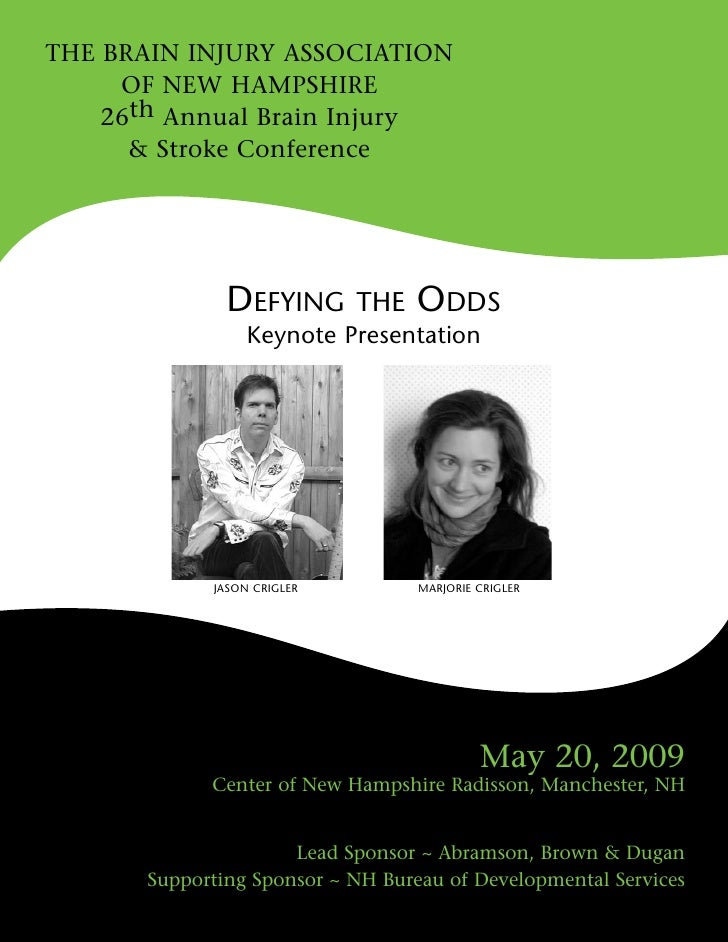 THE BRAiN iNjuRy ASSoCiATioN      of NEw HAMpSHiRE     26th Annual Brain injury       & Stroke Conference                 ...