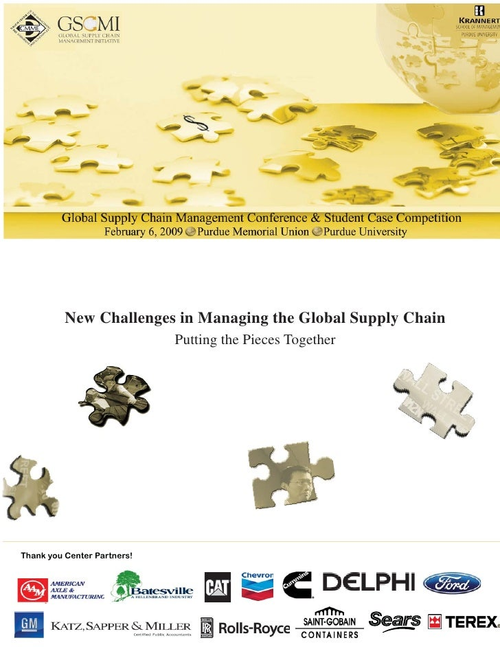 New Challenges in Managing the Global Supply Chain                              Putting the Pieces Together     Thank you ...