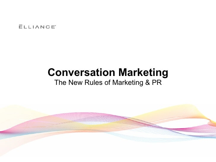 Conversation Marketing The New Rules of Marketing & PR