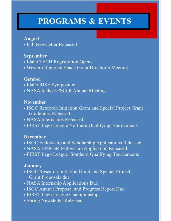 PROGRAMS & EVENTS August • Fall Newsletter Released  September • Idaho TECH Registration Opens • Western Regional Space Gr...