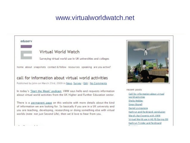 Virtual Worlds: their use in UK learning and teaching. Slide 3
