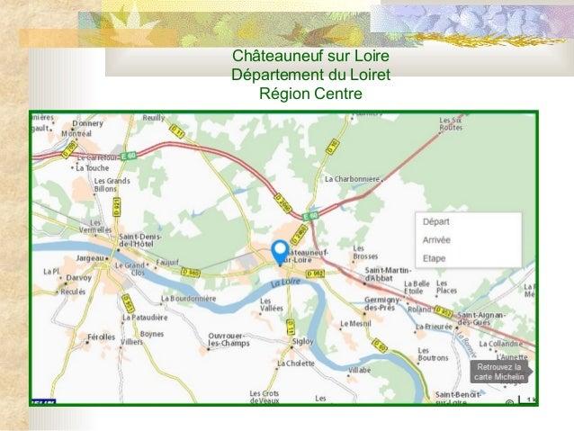 Châteauneuf sur Loire Département du Loiret Région Centre