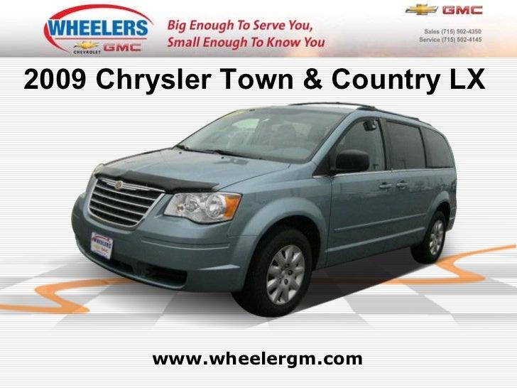 www.wheelergm.com 2009 Chrysler Town & Country LX