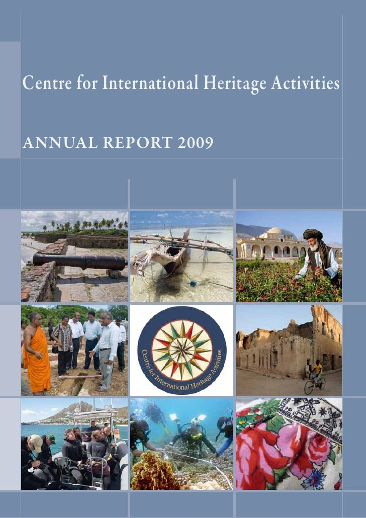 Centre for International Heritage Activities  ANNUAL REPORT 2009