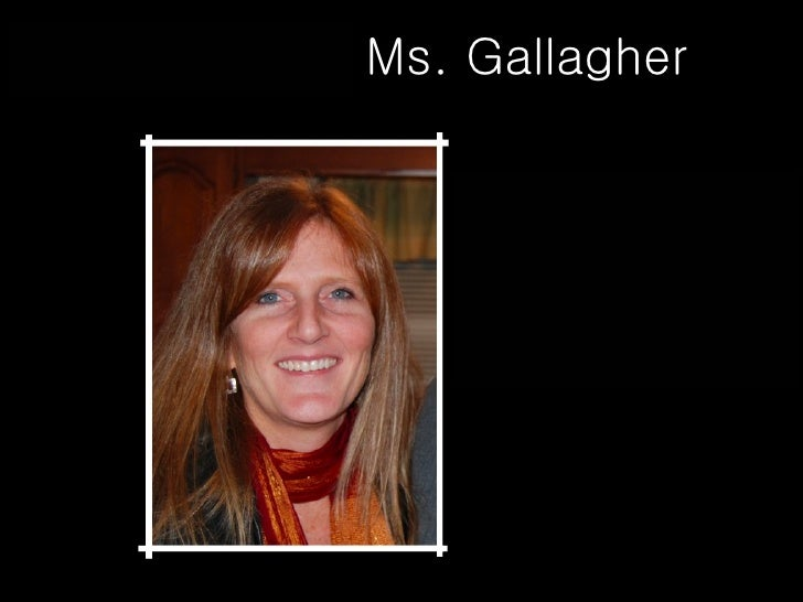 The Death of Ms. Gallagher Please read the following aloud...