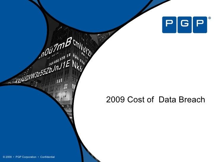 2009 Cost of  Data Breach