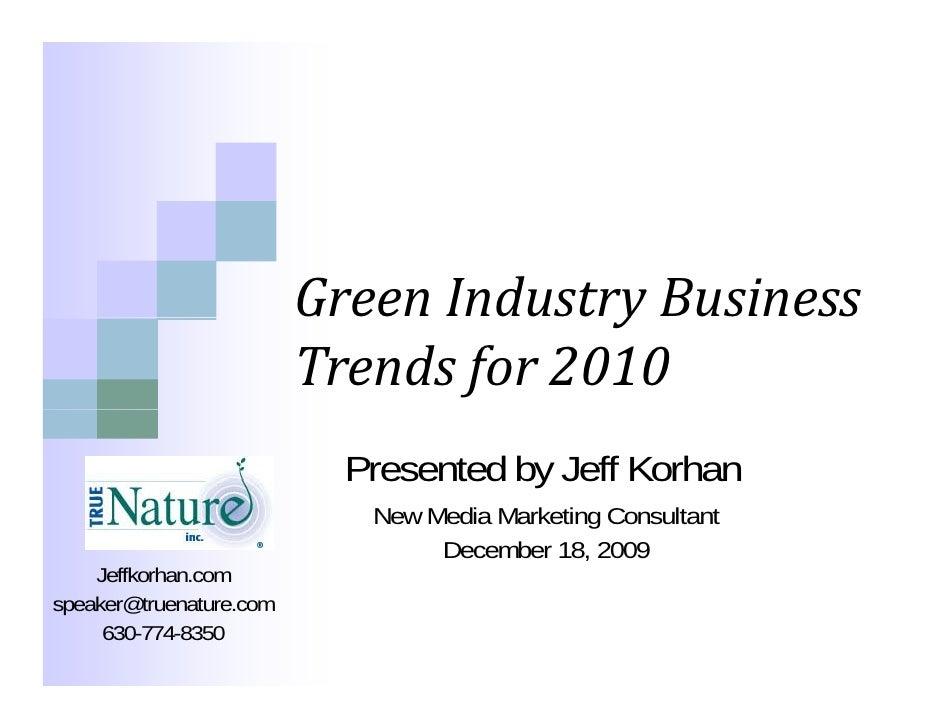 GreenIndustryBusiness                                       y                          Trendsfor2010                 ...