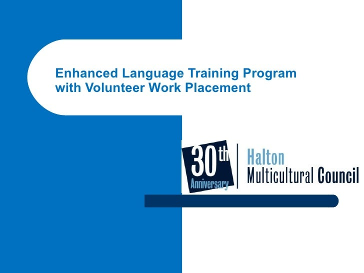 Enhanced Language Training Program with Volunteer Work Placement