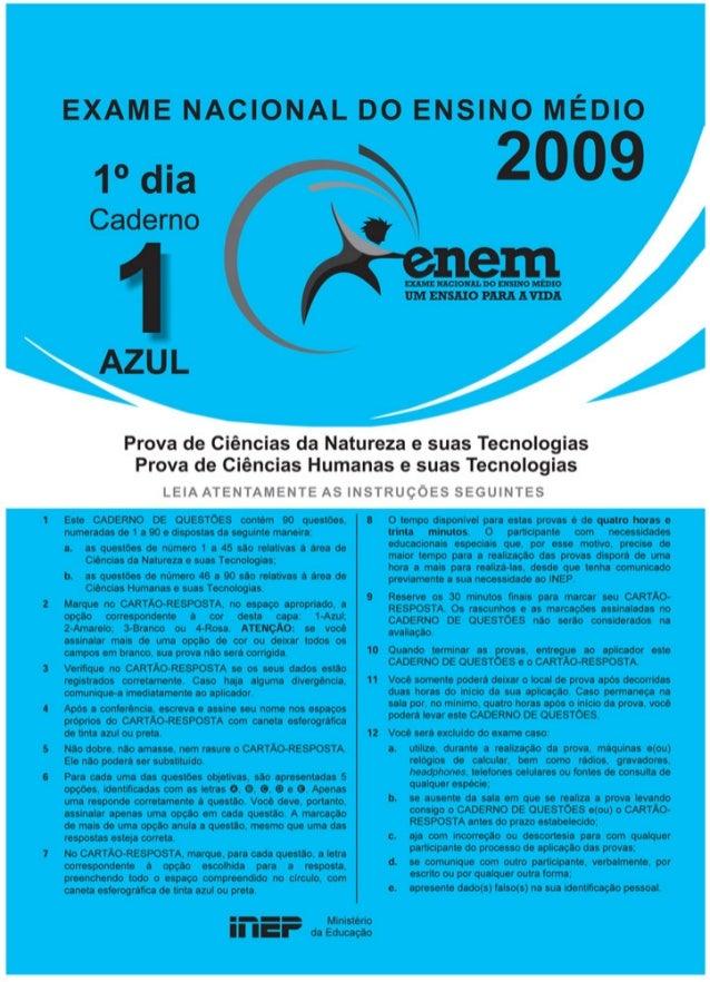 CIÊNCIAS DA NATUREZA E SUAS TECNOLOGIASQuestões de 1 a 45 Questão      1                                                  ...