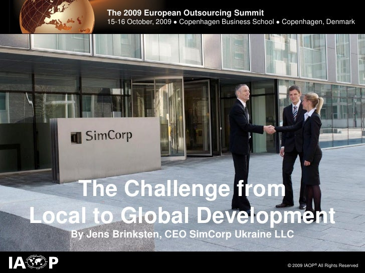 The 2009 European Outsourcing Summit                        The 2009 European Outsourcing Summit         15-16 October, 20...