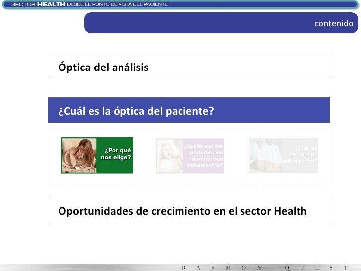 contenido Óptica del análisis ¿Cuál es la óptica del paciente? Oportunidades de crecimiento en el sector Health
