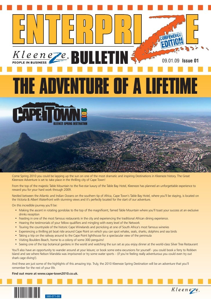 BULLETIN                                                                09.01.09 Issue 01     THE ADVENTURE OF A LIFETIME ...