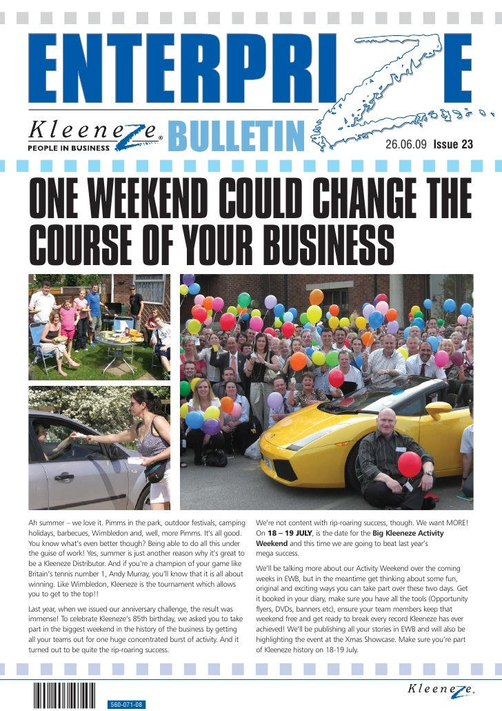 BULLETIN                                                               26.06.09 Issue 23     ONE WEEKEND COULD CHANGE THE ...
