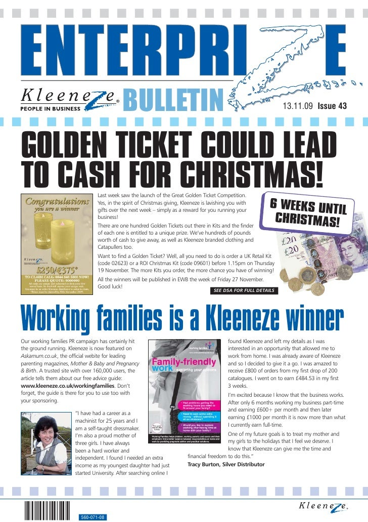 BULLETIN                                                                13.11.09 Issue 43     GOLDEN TICKET COULD LEAD TO ...