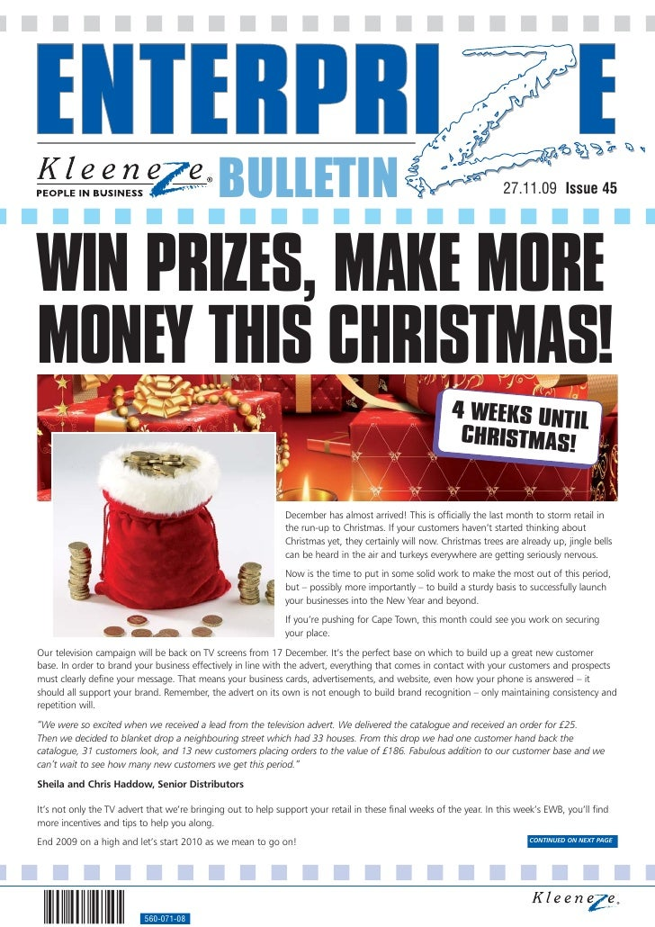 BULLETIN                                                                 27.11.09 Issue 45     WIN PRIZES, MAKE MORE MONEY...