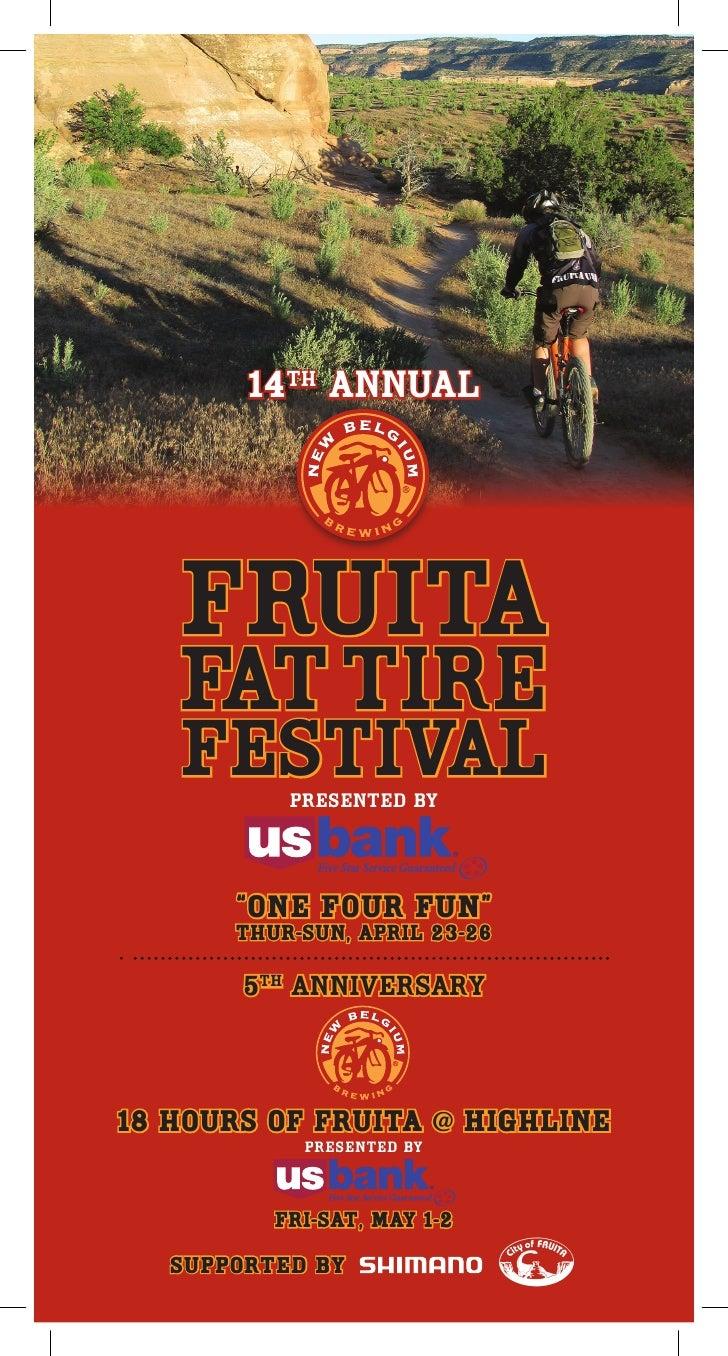 """14th annual        FRUITA    FAT tire    FESTIVALpresented by            """"One FoUr FUN""""        Thur-Sun, april 23-26      ..."""