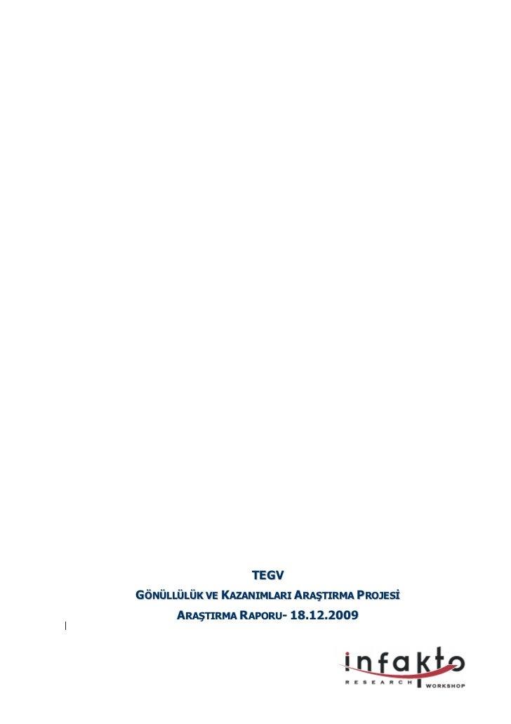 TEGVGÖNÜLLÜLÜK VE KAZANIMLARI ARAŞTIRMA PROJES      ARAŞTIRMA RAPORU- 18.12.2009