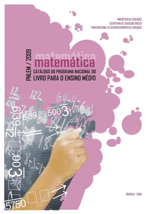 MINISTÉRIO DA EDUCAÇÃO SECRETARIA DE EDUCAÇÃO BÁSICA FUNDO NACIONAL DE DESENVOLVIMENTO DA EDUCAÇÃO BRASÍLIA - 2008